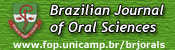 Brazilian Journal of Oral Sciences