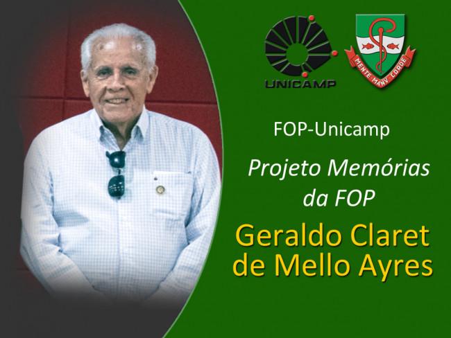 Projeto Memórias da FOP – Prof. Geraldo Claret de Mello Ayres